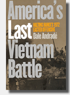 America's Last Vietnam Battle, historical book discussing the Battle of An Loc